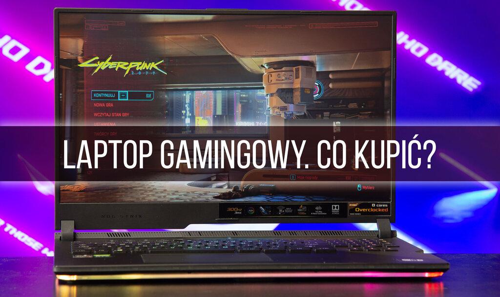 Jaki laptop gamingowy kupić